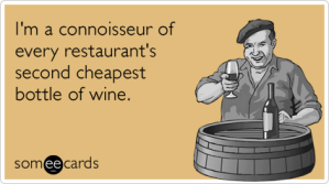 cheap-wine-connoisseur-restaurant-drinking-ecards-someecards